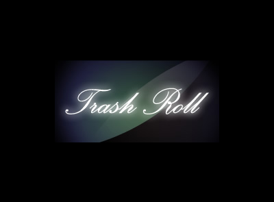 Trash Roll